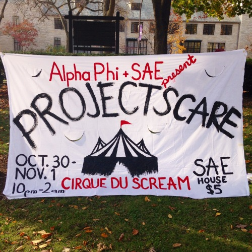 Since I'm the Vice President of Marketing for APhi, I get to paint all of our event banners! Here's the one advertising Project Scare.